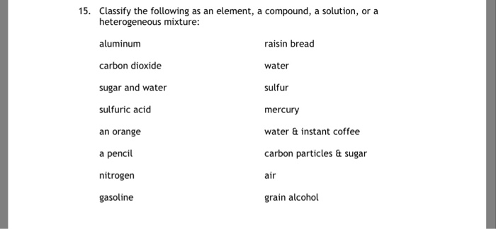 Cl Ify The Following As An Element A Compound A Solution Or