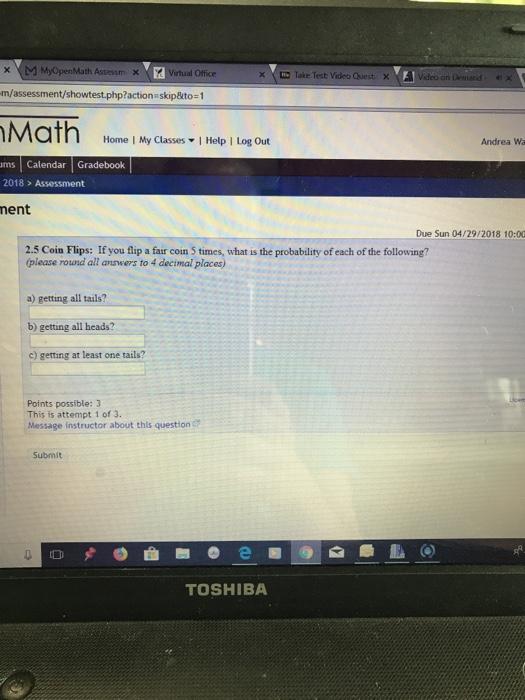 Solved: XM MyOpenMath Assessmx Virtual Office M/assessment