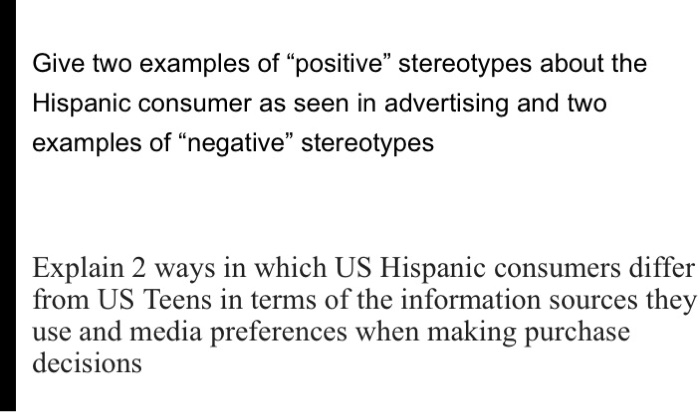 Solved Give Two Examples Of Positive Stereotypes About