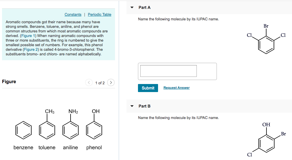 Solved part a constants periodic table name the following part a constants periodic table name the following molecule by its iupac name aromatic compounds got urtaz Gallery