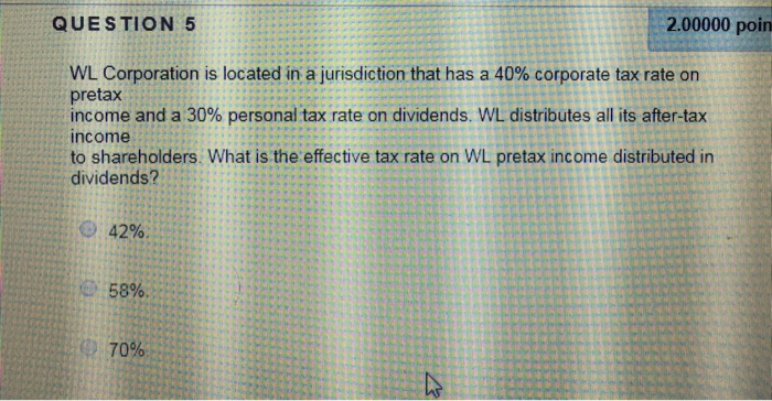 Question 5 200000 Poin Wl Corporation Is Located In A Jurisdiction That Has 40