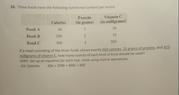 Solved 26 Three Foods Have The Following Nutritional Con