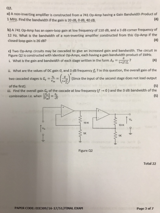 Solved: 02. A) A Non-inverting Amplifier Is Constructed Fr ...