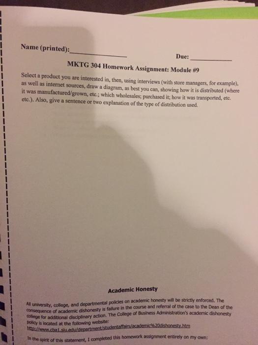 Solved: I Name (printed): Due: MKTG 304 Homework Assignmen