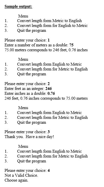 English Metric Length Conversion You Are To Write A Program Convert From Feet And Inches Meters Centimeters Vice Versa With The Followings