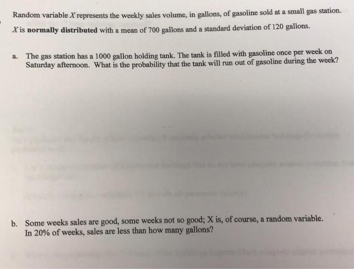 Solved: Random Variable X Represents The Weekly Sales Volu