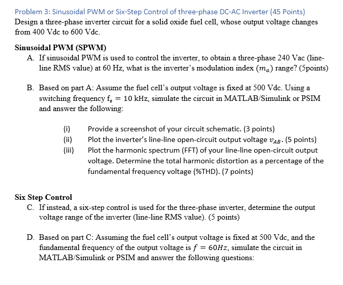 Solved: Problem 3: Sinusoidal PWM Or Six-Step Control Of T