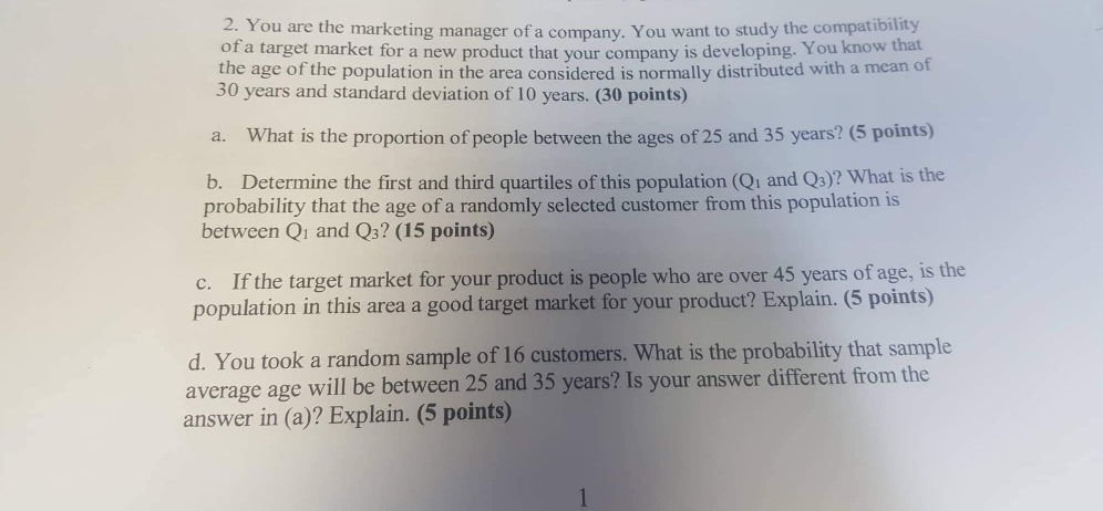 c356f9a2 2. You are the marketing manager of a company. You want to study the