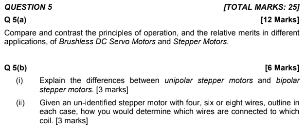 QUESTION 5 Q 5(a) Compare and contrast the principles of operation, and