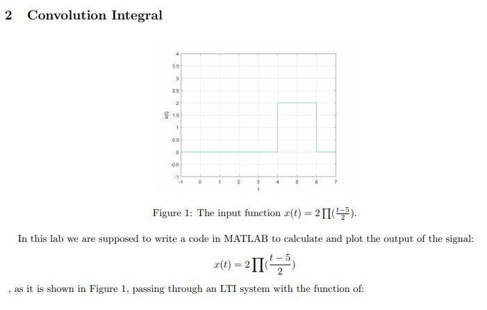 Solved: 2 Convolution Integral 3 5 1 5 0 5 0 5 Figure 1: T
