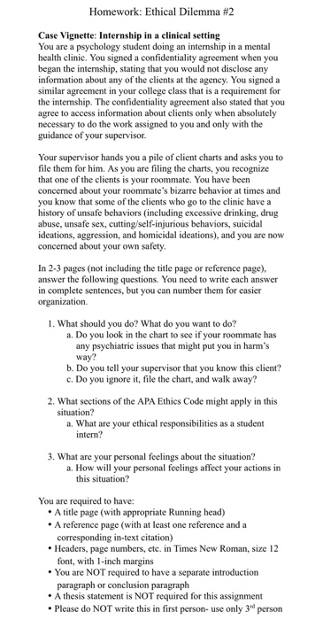 homework ethical dilemma 2 case vignette internship in a clinical setting you are