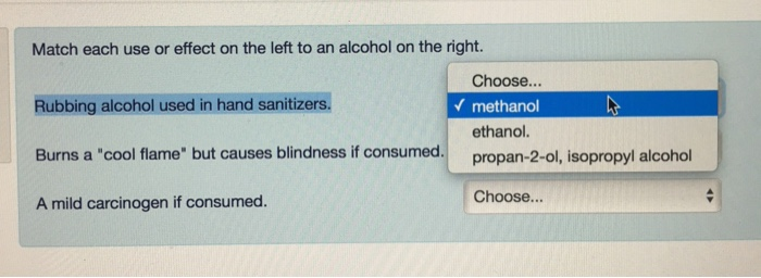 Solved Match Each Use Or Effect On The Left To An Alcohol