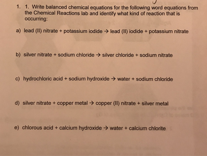 solved 1 1 write balanced chemical equations for the fo