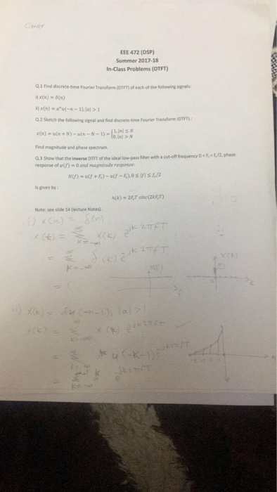 Solved: Omer EEE 472 (DSP) Summer 2017-18 In-Class Problem