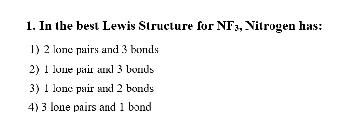 solved 1 in the best lewis structure for nf3 nitrogen h rh chegg com  lewis diagram bf3