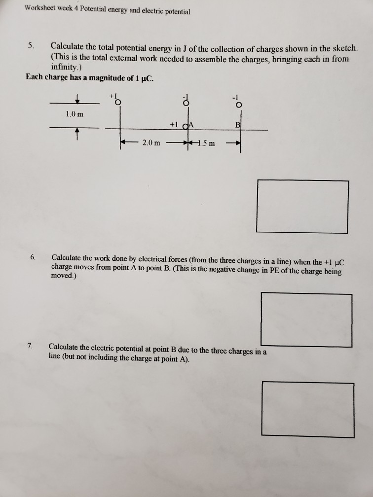 Solved: Worksheet Week 4 Potential Energy And Electric Pot ...