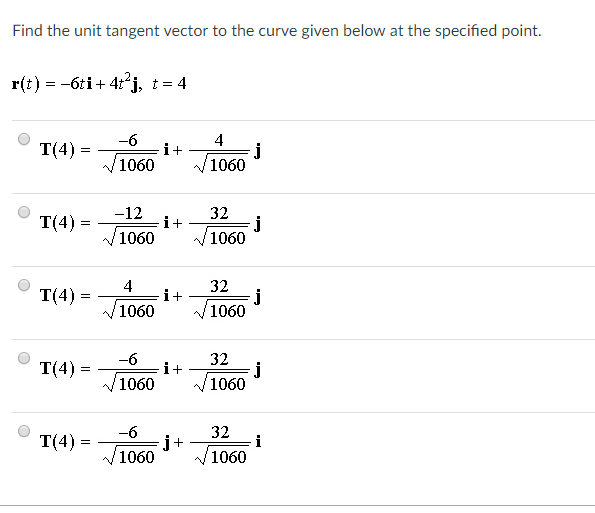Solved: Find The Unit Tangent Vector To The Curve Given Be