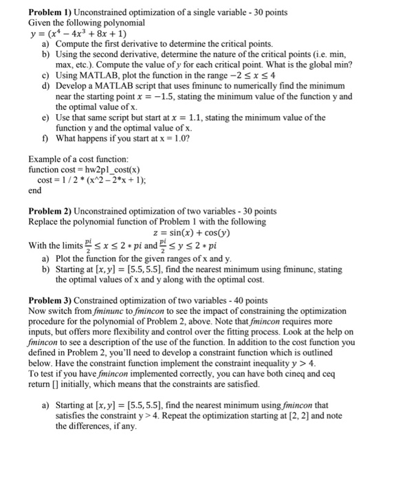 Solved: Problem 1) Unconstrained Optimization Of A Single