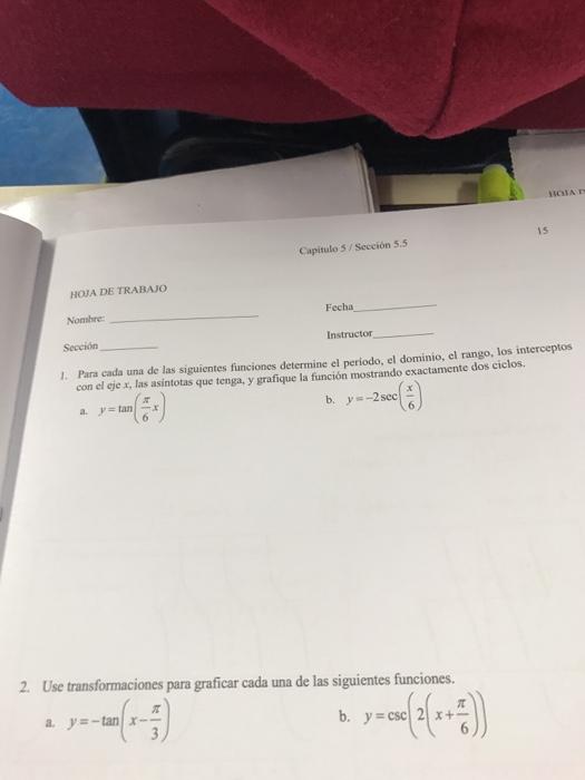 Solved: 15 Capitulo 5 Seccion 5.5 HOJA DE TRABAJO Fecha No ...