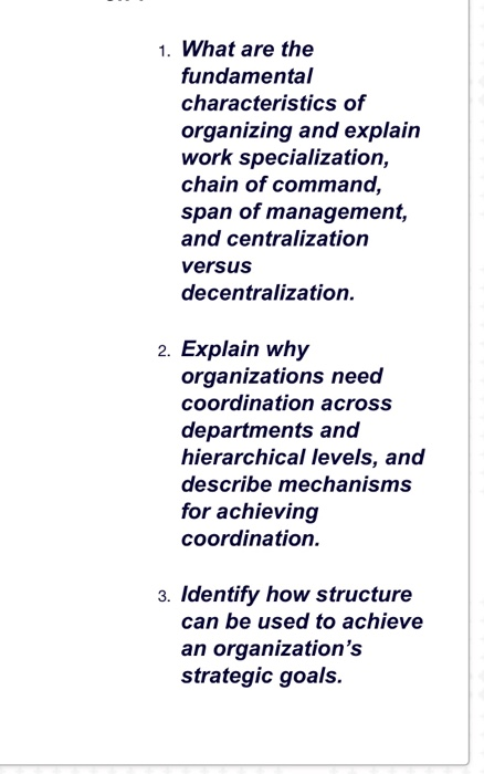 Solved: 1  What Are The Fundamental Characteristics Of Org