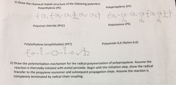 Solved: 1) Draw The Chemical Repeat Structure Of The Follo
