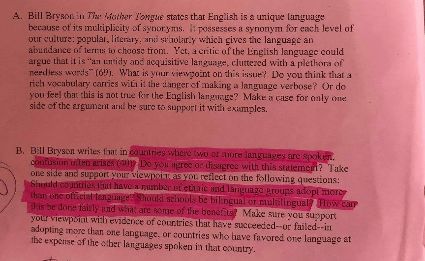 Solved: A  Bill Bryson In The Mother Tongue States That En