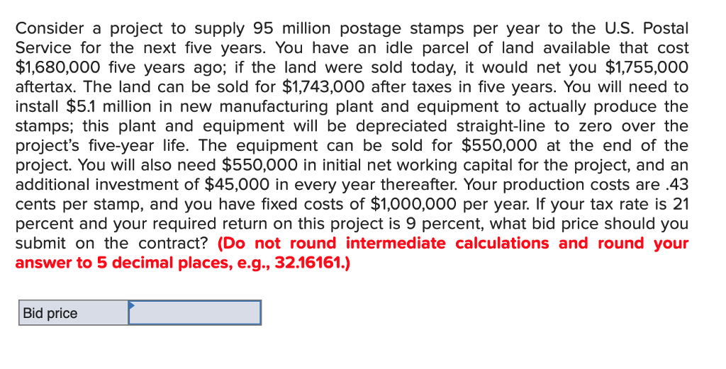 Solved Consider A Project To Supply 95 Million Postage St