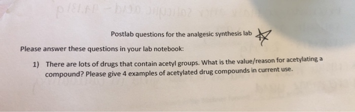 Solved: Eie Postlab Questions For The Analgesic Synthesis