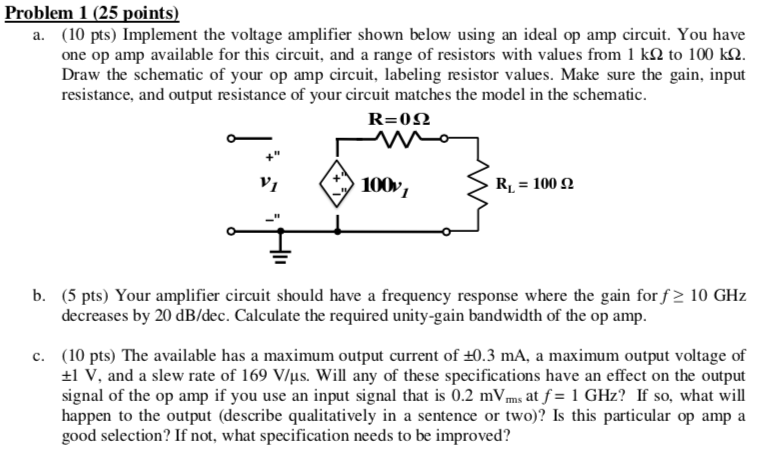 Solved: A  (10 Pts) Implement The Voltage Amplifier Shown
