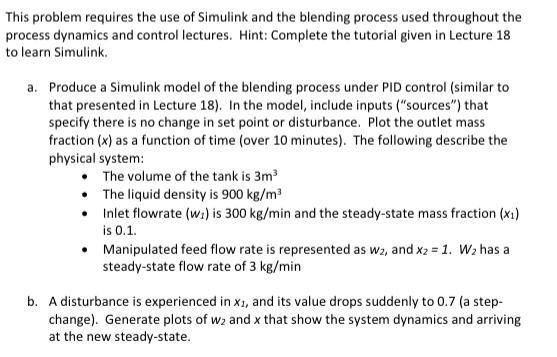 This Problem Requires The Use Of Simulink And The     | Chegg com