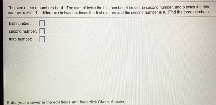 Question The Sum Of Three Numbers Is 14 Twice First Number 4 Times Second And
