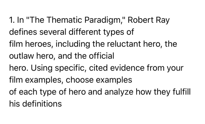 1 In The Thematic Paradigm Robert Ray Defines Chegg