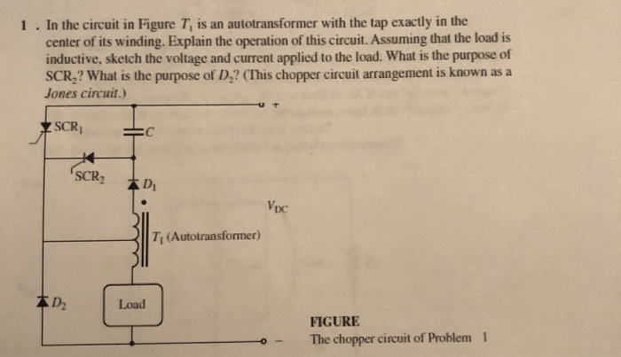 Phenomenal Solved 1 In The Circuit In Figure T Is An Autotransform Wiring Database Cominyuccorg