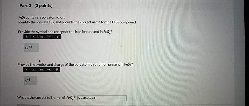 Solved Part 2 3 Points Fes2 Contains A Polyatomic Ion