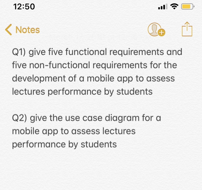 Solved: 12:50 < Notes Q1) Give Five Functional Requirement