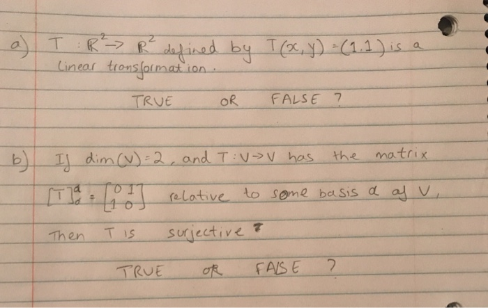 -D TRUE OR FALSE 7 s the matr elotive to some basis d alV T is Sur lective τ
