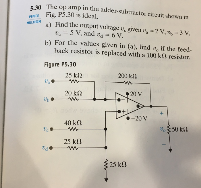 Solved Op Amp In The Adder Subtractor Circuit Shown In Mu