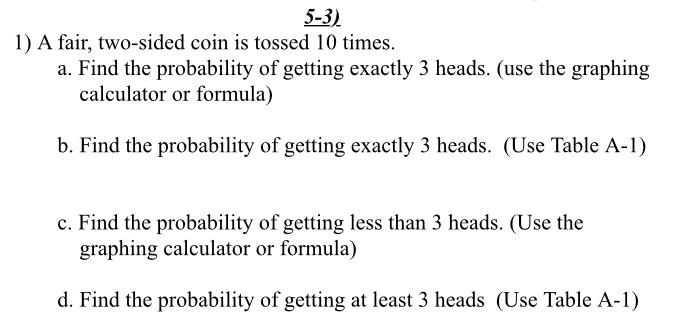 Solved: 5-3) 1) A Fair, Two-sided Coin Is Tossed 10 Times
