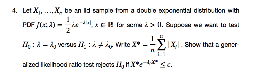 Solved: 4  Let Xi,   , X, Be An Iid Sample From A Double E