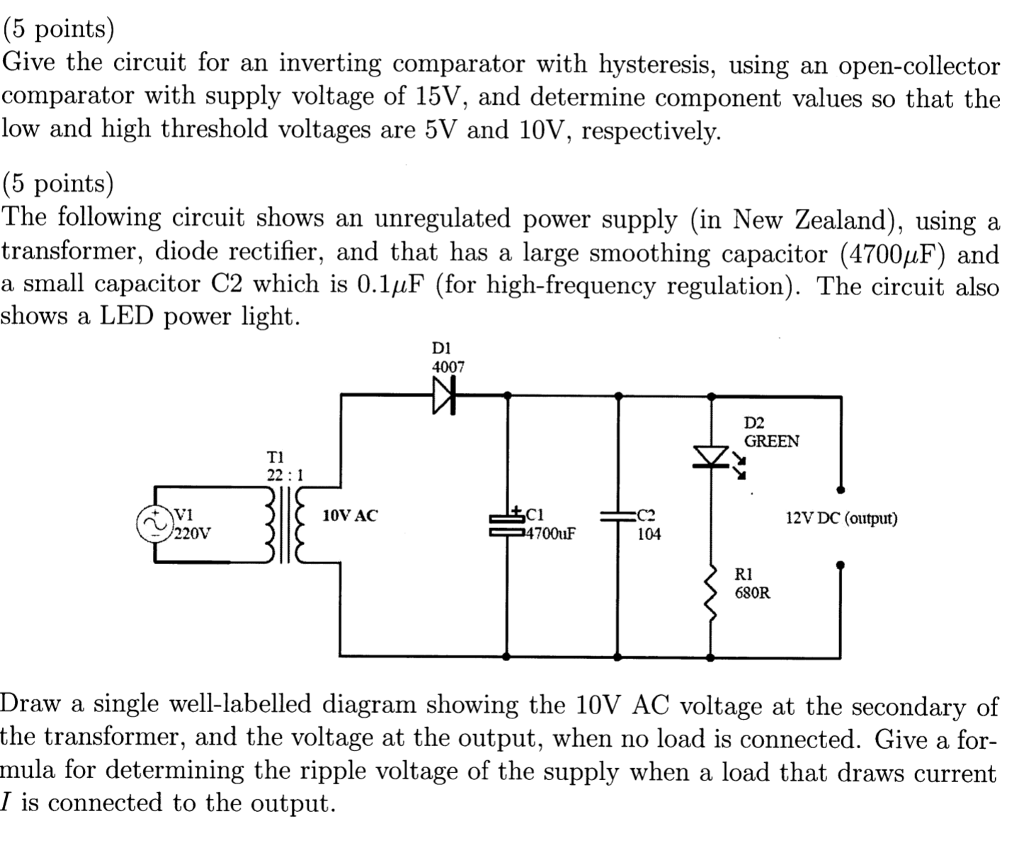 5 Points Give The Circuit For An Inverting Compa Power Supply Without Utilizing Any Transformer This Comparator With Hysteresis Using