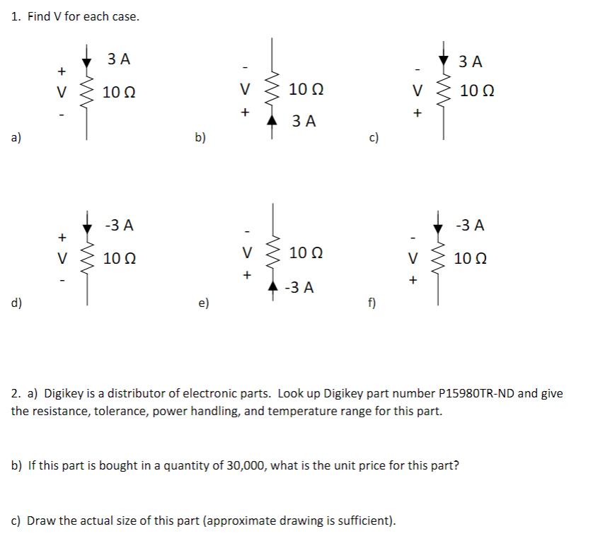 Solved: 1  Find V For Each Case ЗА ЗА 10 Q 10 Q 10Ω 3 A 3