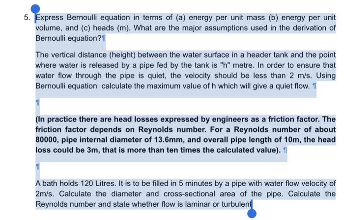 Solved: Express Bernoulli Equation In Terms Of (a) Energy