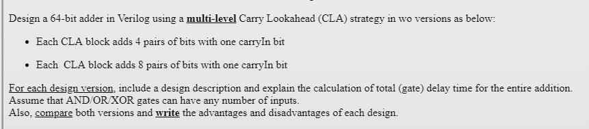 Solved: Design A 64-bit Adder In Verilog Using A Multi-lev