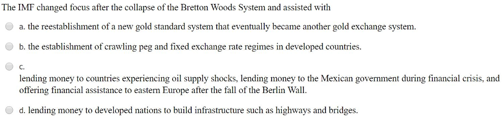 why did the bretton woods system collapse