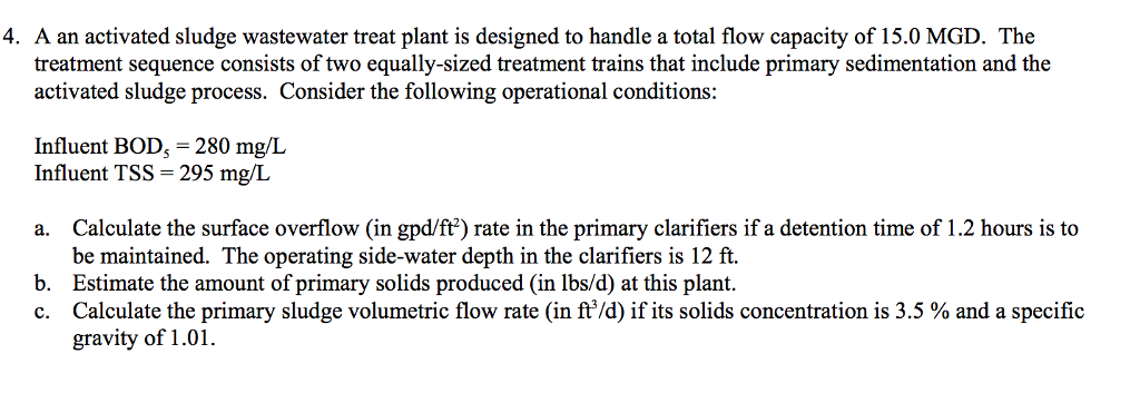 Solved: A An Activated Sludge Wastewater Treat Plant Is De