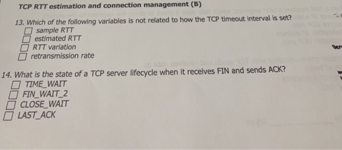 Solved: TCP RTT Estimation And Connection Management (B) 1