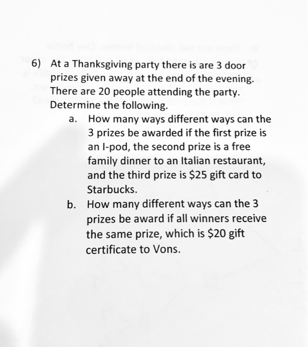 Solved: 6) At A Thanksgiving Party There Is Are 3 Door Pri