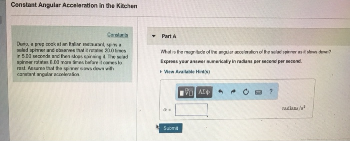 Solved: Constant Angular Acceleration In The Kitchen Const
