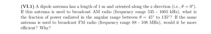 1 1) A Dipole Antenna Has A Length Of 1 Ml And Ori