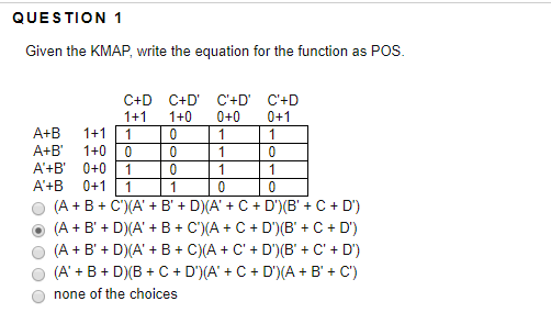 question 1 given the kmap, write the equation for the function as pos c+   2  given the multiplexer wiring diagram